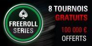 Du 25 août au 1er septembre, PokerStars.fr lance la première série de tournois gratuits. Les Freeroll Series proposent 8 tournois avec une garantie totale de plus de 100.000€ ! http://www.kalipoker-fr.com/bonus-et-promotions/pokerstars-freeroll-series-100-000-garantis.html