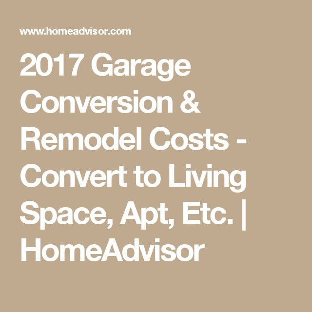 2017 Garage Conversion & Remodel Costs