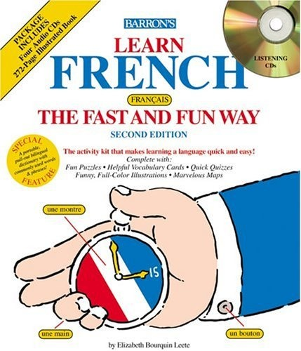 Learn French the Fast and Fun Way w/4 CDs By « Library User Group