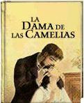 La dama de las camelias. Alejandro Dumas (Hijo) http://www.ellibrototal.com/ltotal/?t=1&d=5785_5669_1_1_5785 El Libro Total.
