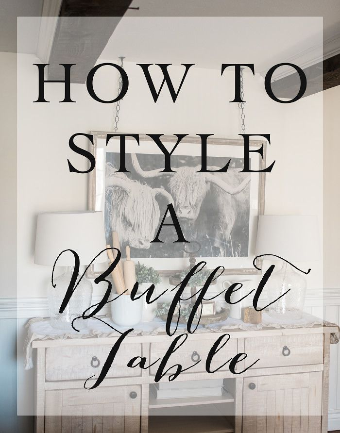 How to Style a Buffet Table in your dining room // Home Decor - Sparkling Footsteps Blog