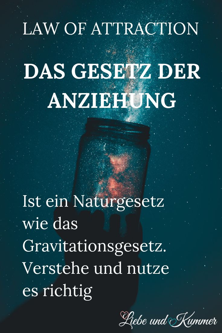 Law of Attraction – Das Gesetz der Anziehung