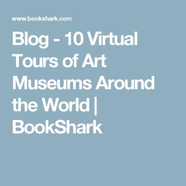Blog - 10 Virtual Tours of Art Museums Around the World | BookShark