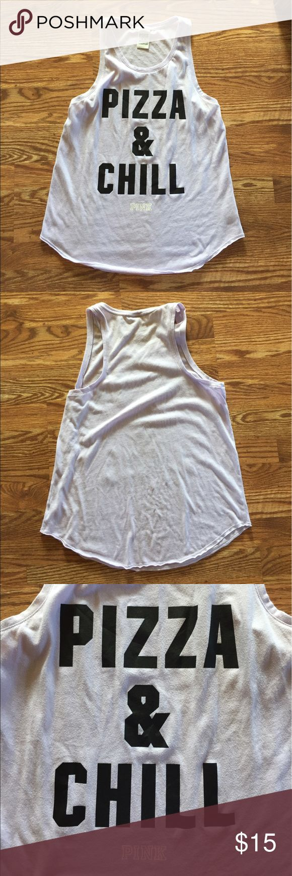 "PINK ""Pizza & Chill"" Tank Top This tank top is a light lilac purple color, with ""Pizza & Chill"" written in large black letters across the front. It is made of a light weight, breathable material. It is slightly sheer. Good condition, no stains or rips/tears. PINK Victoria's Secret Tops Tank Tops"