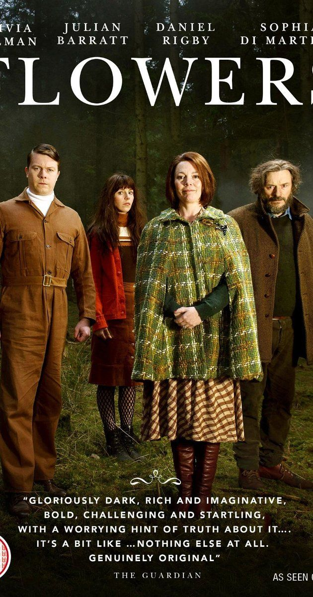 Created by Will Sharpe.  With Olivia Colman, Julian Barratt, Will Sharpe, Sophia Di Martino. Dark comedy about the eccentric members of the Flowers family. Maurice and Deborah are barely together but yet to divorce. They live with Maurice's batty mother and their maladjusted twin children.