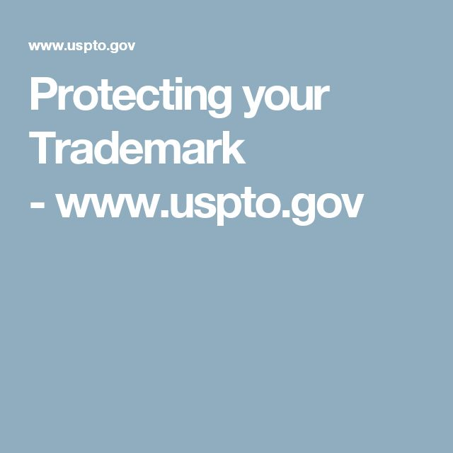 Protecting your Trademark - www.uspto.gov
