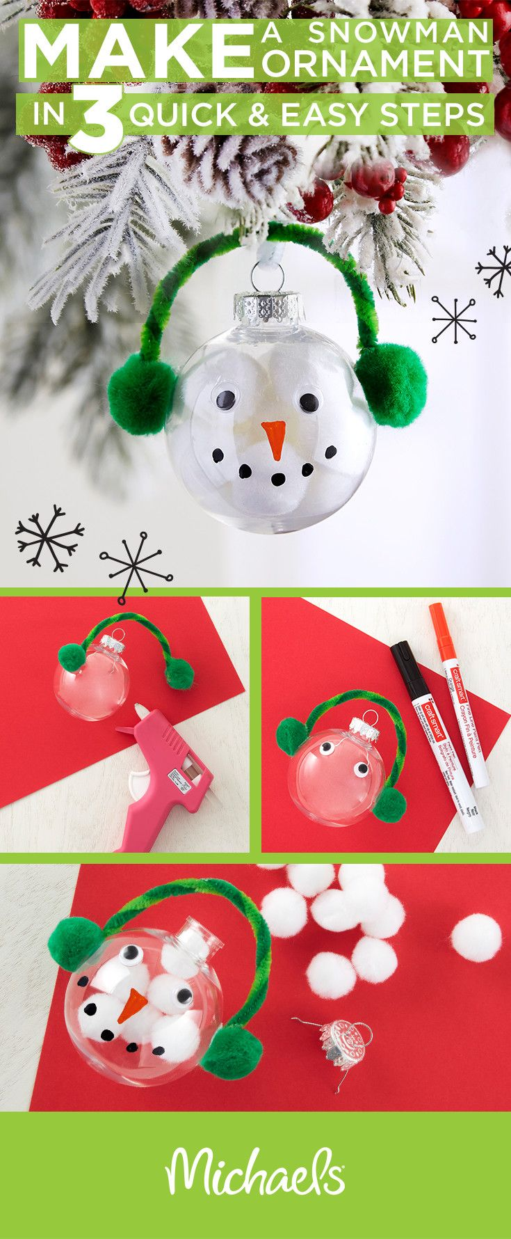 Make a whimsical snowman ornament in 3 quick & easy steps! First, hot glue pom poms and a chenille stem to the clear ornament to make earmuffs.Next, add wiggle eyes and draw on your snowman's face. Finish your ornament by filling it with white pom poms. Get all of the supplies you need to make your holiday ornaments at your local Michaels store.