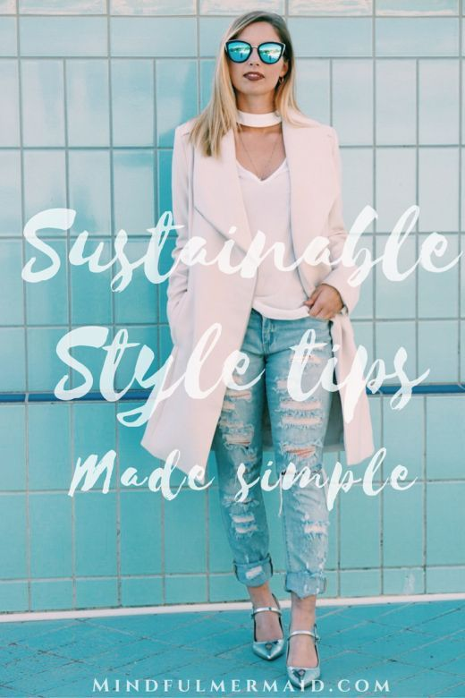 5 simple sustainable style tips to give your closet a cleanse. More about ethical fashion brands, second-hand clothing, and the fashion revolution inside. Click to learn more!