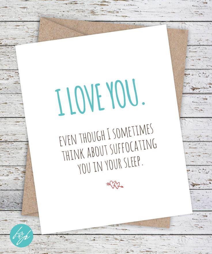 I Love You Card Boyfriend Card Awkward Card Snarky Card: 25+ Best Ideas About Anniversary Funny On Pinterest