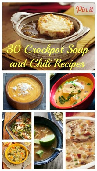 30 Crock Pot Soup & Chili Recipes!