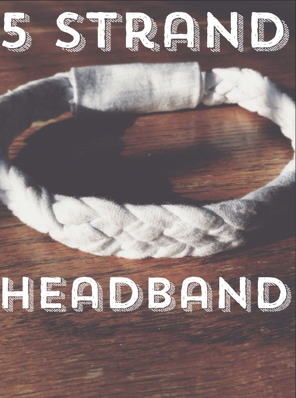 Easy and simple 5 strand headband just click this link below that shows a step by step process on how to make these super cute and simple headbands http://www.makeit-loveit.com/2011/06/repurposing-tshirts-into-5-strand-braided-headbands.html