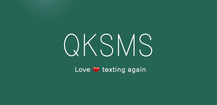 QKSMS - Quick Text Messenger v2.4.1   Miércoles 23 de Diciembre 2015.  Por:Yomar Gonzalez| AndroidfastApk  QKSMS - Quick Text Messenger v2.4.1 Requisitos: 4.0 Descripción: Recuerdan cuando los mensajes de texto era como magia? QKSMS (QKSMS pronunciadas) aporta un toque refrescante y moderna hermosa y sensible al estado obsoleto de la mensajería de texto. En un mundo con aplicaciones SMS torpe y alternativas de fechas QKSMS es algo para emocionarse. Estamos haciendo los mensajes de texto…