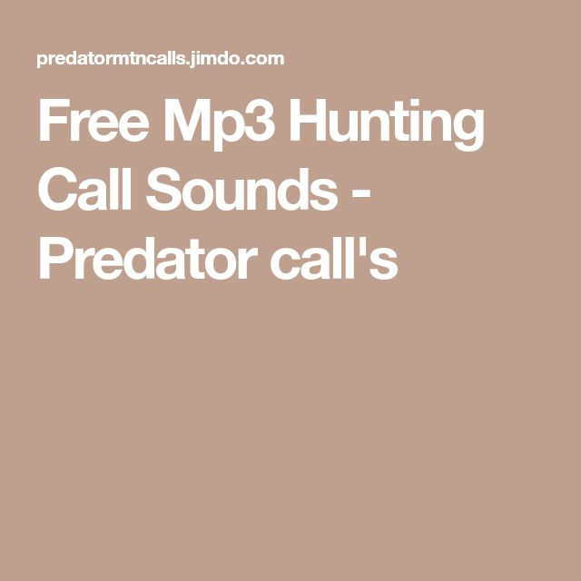 Free Mp3 Hunting Call Sounds - Predator call's