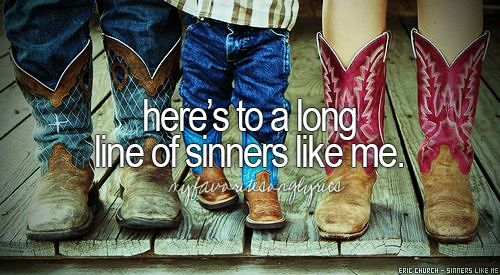 Eric Church - Sinners Like Me <3