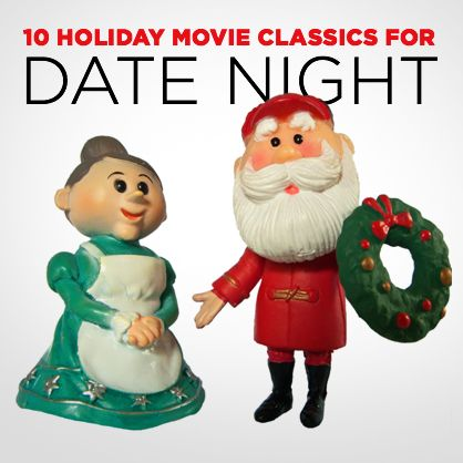 10 Holiday Movie Classics for Date Night