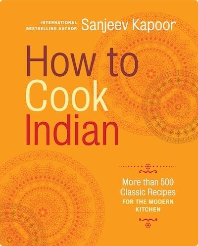 Sanjeeve Kapoor's How to Cook Indian.  I'd love to be able to make my fave Indian food at home.