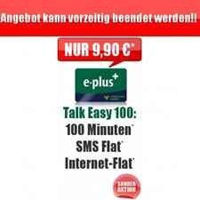 Talk easy e plus Sonderaktion Internetflat Datenflat SMS Flat 9,90,-