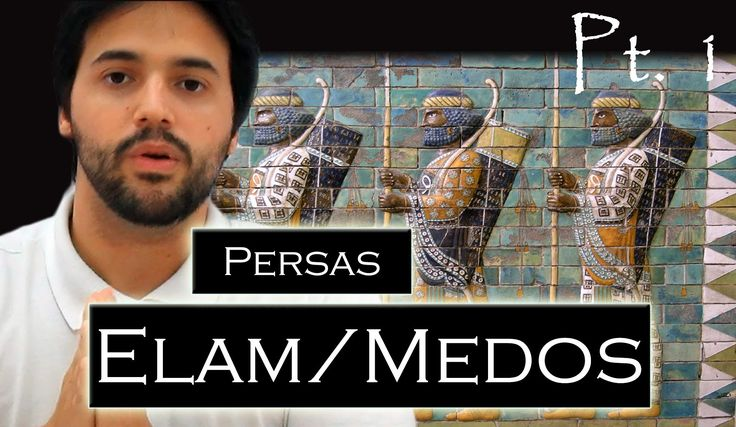 PERSAS pt. 1: Elam e Medos (Pré-Pérsia) Prelúdio do Império Aquemênida.{...