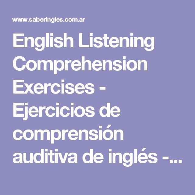 English Listening Comprehension Exercises - Ejercicios de comprensión auditiva de inglés - Para aprender o practicar inglés