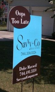 "Fun take on the classic real estate ""Sold"" yard sign."