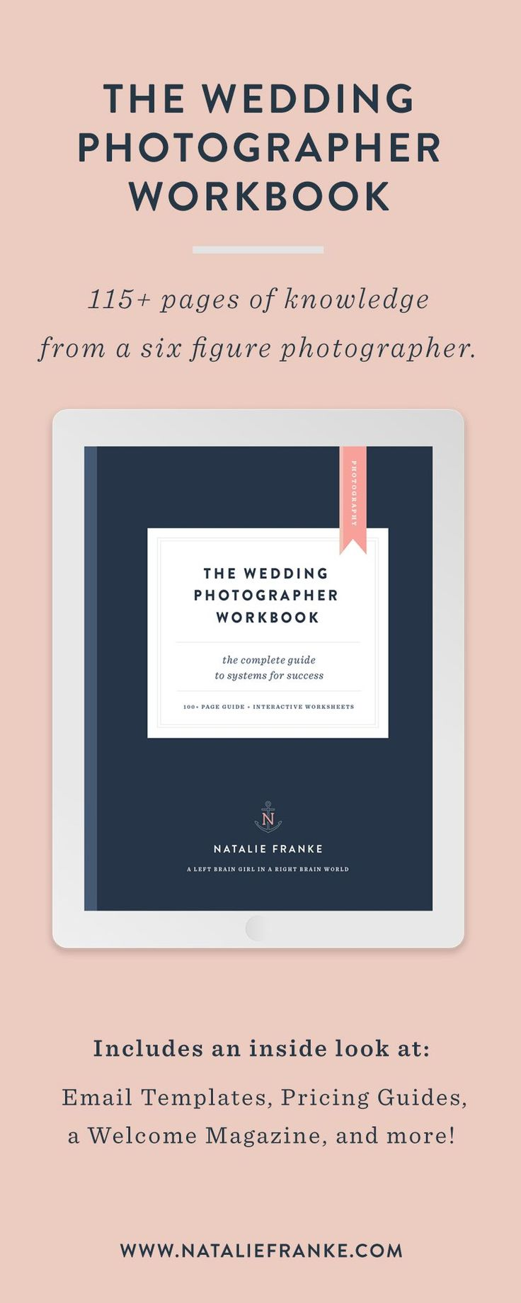 Wedding Photographer's Email Templates, Pricing Guides, and client welcome magazine for under $300.    In this workbook, I'll guide you through the process to build a wedding photography business from the ground up. If you're ready to book more weddings, serve your clients well, and be profitable doing work you love, then you're in the right place!