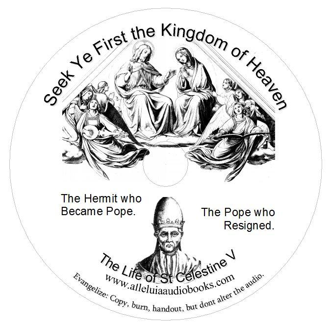Catholic Audiobook: Seek Ye First the Kingdom The Life of
