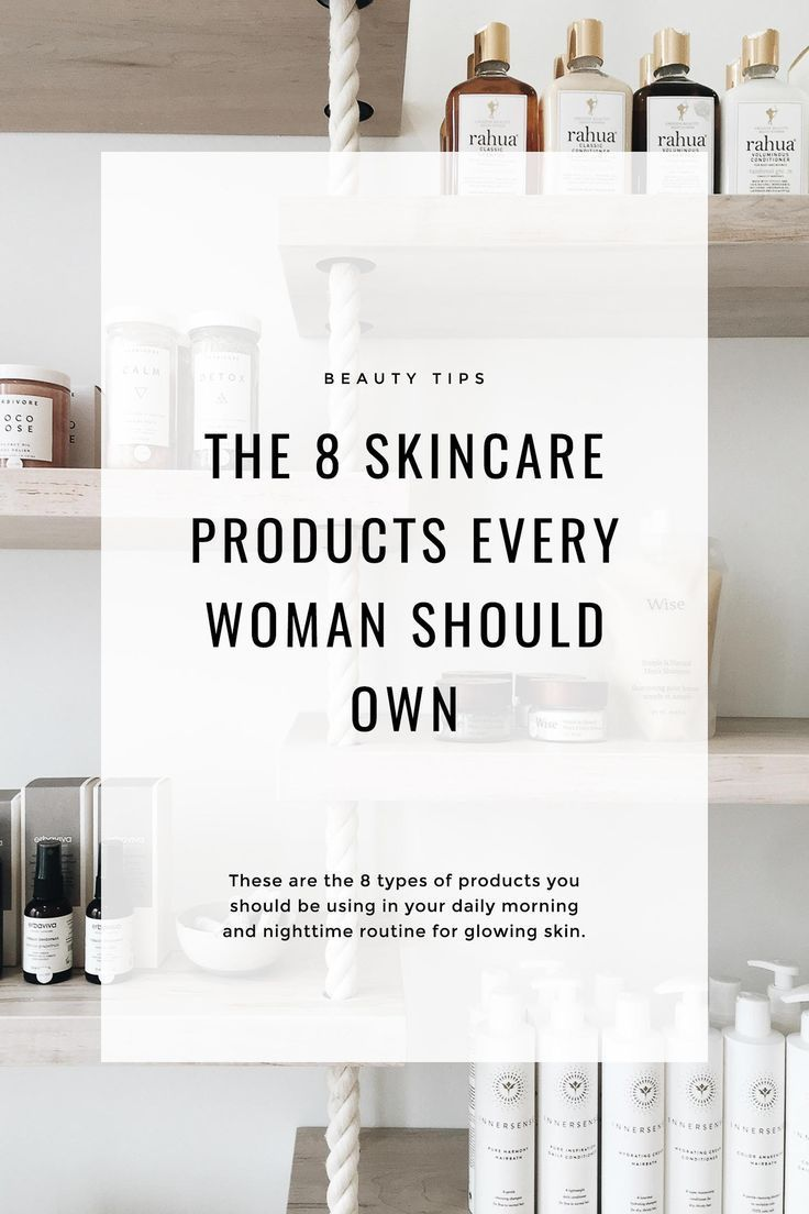 The Skincare Products Every Woman Should Own Anti Aging Skin Care Skin Care Regimen Skin Care