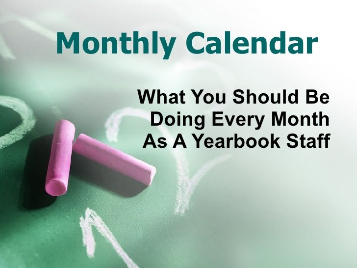 School Yearbook Staff Monthly Calendar by YearbookLife via slideshare
