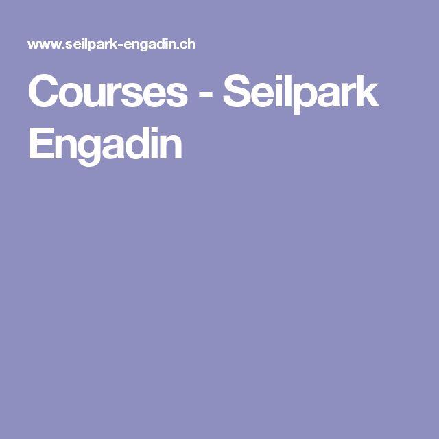 Courses - Seilpark Engadin