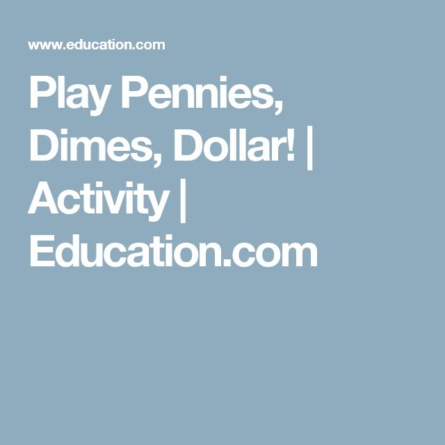 Play Pennies, Dimes, Dollar! | Activity | Education.com
