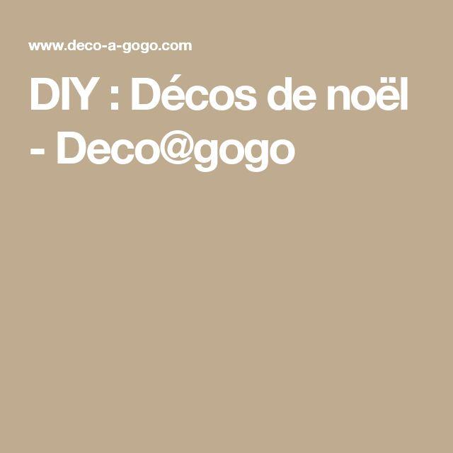 DIY : Décos de noël - Deco@gogo
