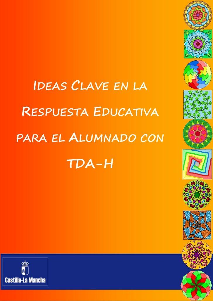 Ideas Clave en la Respuesta Educativa para el Alumnado con TDAH