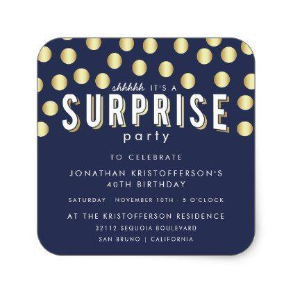 Stylish Gold Confetti Surprise Birthday Party Square Sticker - birthday gifts party celebration custom gift ideas diy
