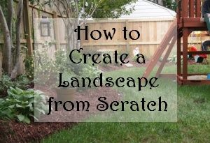 How to create a landscape from scratch.  Love the newspaper idea, we might have to use that one!a