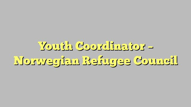 Youth Coordinator - Norwegian Refugee Council