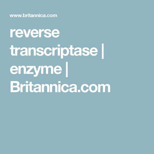 reverse transcriptase | enzyme | Britannica.com