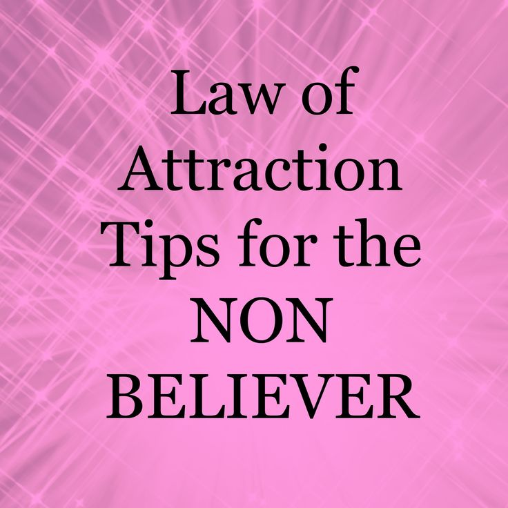 Law of attraction tips for the non believers