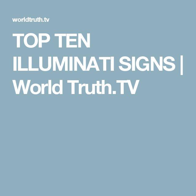 TOP TEN ILLUMINATI SIGNS | World Truth.TV