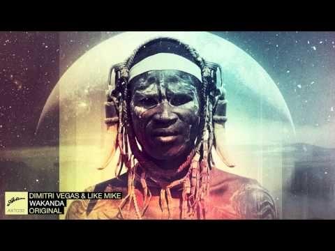 Dimitri Vegas & Like Mike - Wakanda -- Cool music by Dimitri Vegas & Like Mike. I think I heard it on TomorrowLand