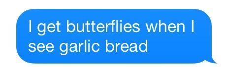 Garlic bread is bae