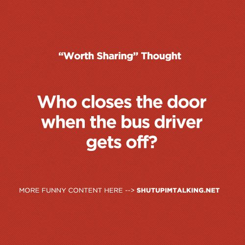 Who closes the door when the bus driver gets off funny for Door quotes funny
