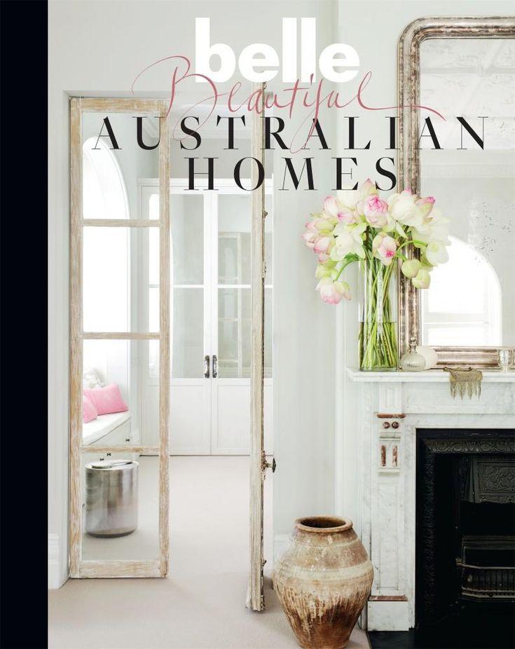 Belle: Beautiful Australian Homes