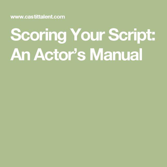 Scoring Your Script: An Actor's Manual