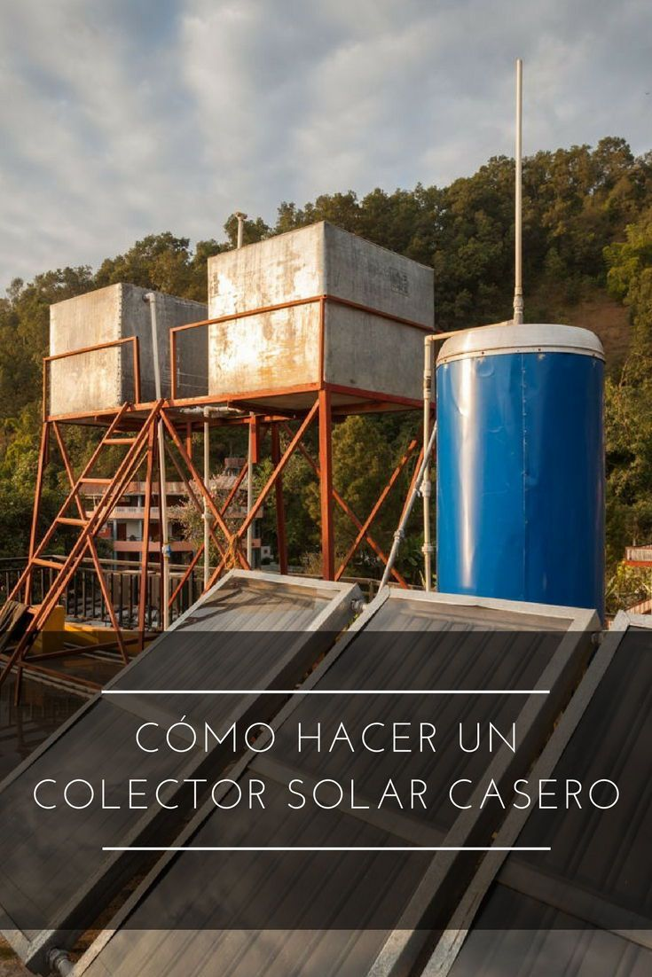 Cómo hacer un colector solar caserobehancebloglovindribbbleemailfacebookflickrgithubgplusinstagramlinkedinmediumperiscopephonepinterestrsssnapchatstumbleupontumblrtwittervimeoxingyoutube