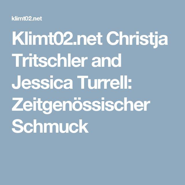 Klimt02.net Christja Tritschler and Jessica Turrell: Zeitgenössischer Schmuck