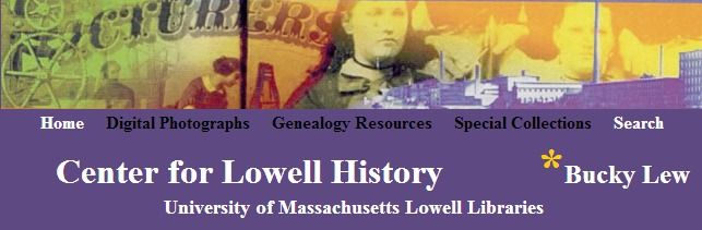 University of Massachusetts Lowell Libraries - Center for Lowell History - includes Genealogy Resources