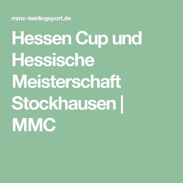 Hessen Cup und Hessische Meisterschaft Stockhausen | MMC