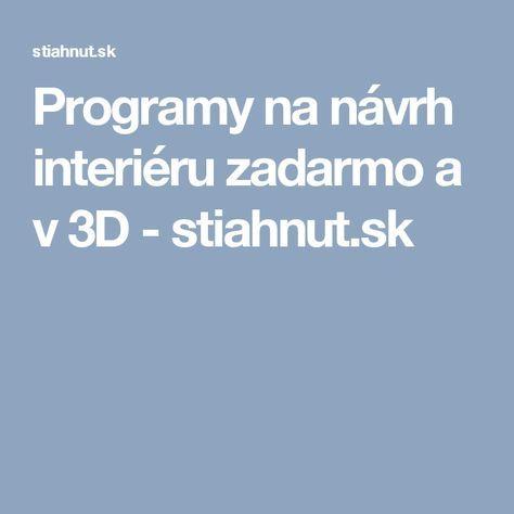 Programy na návrh interiéru zadarmo a v 3D - stiahnut.sk
