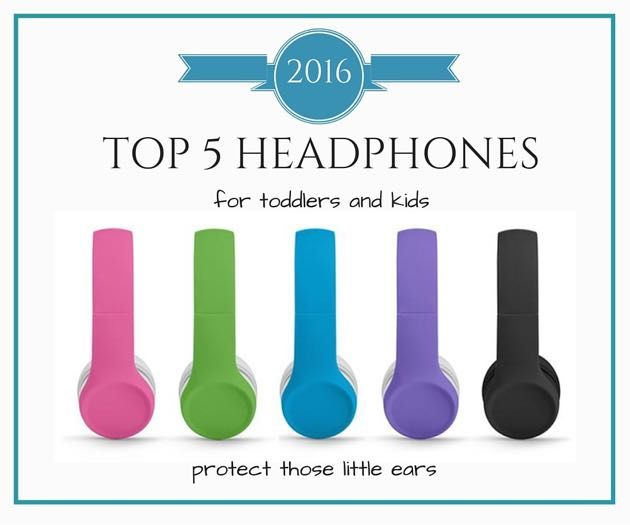 best toddler headphones 2016