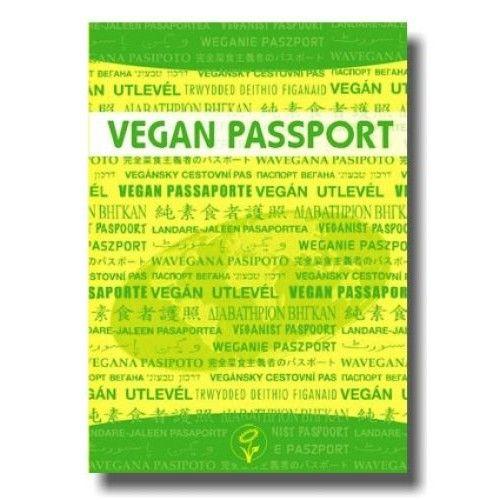 Vegan Passport // Was VeganerInnen essen (und nicht essen) in 73 Sprachen (umfasst 95% der Weltbevölkerung). Enthält bildhafte Darstellungen für Situationen, in denen keine Wörter helfen! // 7 €
